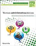 Técnicas administrativas básicas (Administracion Y Gestion)