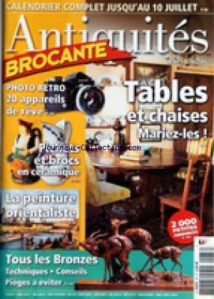 ANTIQUITES BROCANTE [No 87] du 01/06/2005 - TABLES ET CHAISES - MARIEZ-LES - PHOTO RETRO - 20 APPAREILS DE REVE - PICHETS ET BROCS EN CERAMIQUE - LA PEINTURE ORIENTALISTE - TOUS LES BRONZES par Collectif