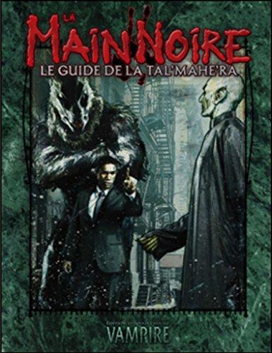 La Main Noire - Le guide de Tal'Mahe'Ra - Vampire La mascarade édition 20ème anniversaire