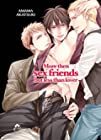More than sex friends but less than lover - Livre (Manga) - Yaoi - Hana Collection