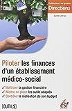 Piloter les finances d'un établissement médico