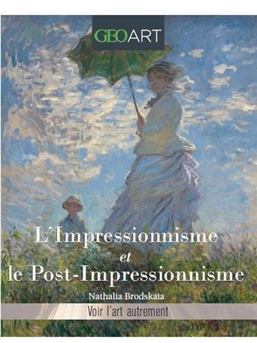 Impressionnisme et post-impressionnisme par Nathalia Brodskaia
