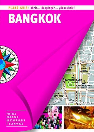 Bangkok (Plano - Guía): Visitas, compras, restaurantes y escapadas (PLANO-GUÍAS)