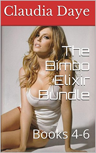 the-bimbo-elixir-bundle-books-4-6-english-edition