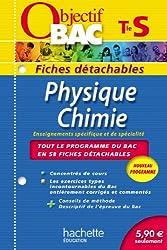Objectif Bac - Fiches détachables - Physique Chimie Terminale S