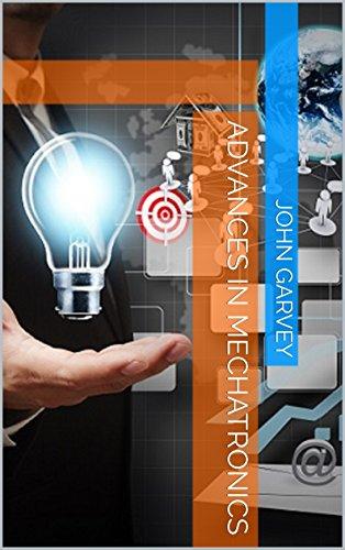 Advances in Mechatronics (English Edition)