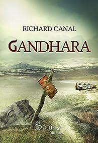 Gandhara par Richard Canal