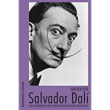 Salvador Dali. Eine Biographie mit Selbstzeugnissen des Künstlers