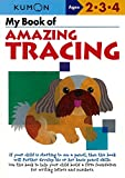 [My Book of Amazing Tracing] (By: Kumon Publishing) [published: September, 2012]