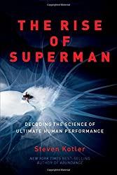 The Rise of Superman: Decoding the Science of Ultimate Human Performance-