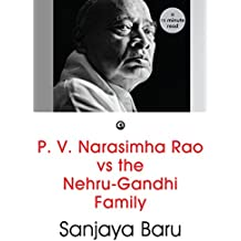 P. V. Narasimha Rao vs the Nehru-Gandhi Family