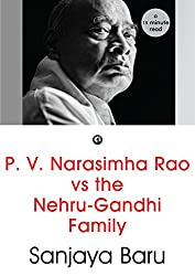 P. V. Narasimha Rao vs the Nehru-Gandhi Family