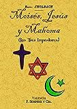 Moisés, Jesús y Mahoma (los tres impostores)