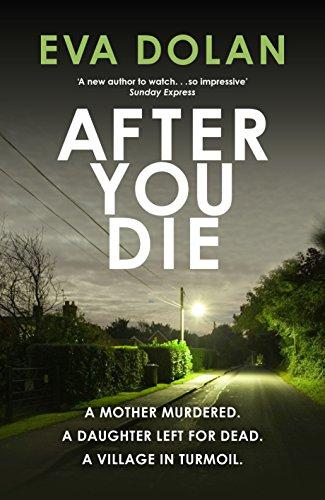 After You Die (DI Zigic & DS Ferreira 3)