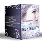 Iron Fey: The Iron King / Winter's Passage / The Iron Daughter / The Iron Queen / Summer's Crossing / The Iron Knight / Iron's Prophecy / The Lost Prince ... Traitor (Mills & Boon e-Book Collections)