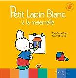 """Afficher """"Petit lapin blanc à la maternelle"""""""