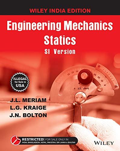 Engineering Mechanics: Statics, SI Version