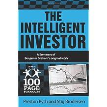 The Intelligent Investor: 100 Page Summary (100 Page Summaries) by Preston Pysh (19-Feb-2014) Paperback