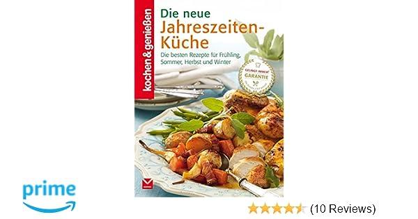 Sommer Küche Rezept : Die neue jahreszeiten küche die besten rezepte für frühling