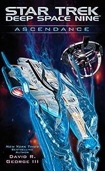 Ascendance (Star Trek: Deep Space Nine) by [George III, David R.]