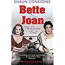 Bette And Joan: THE DIVINE FEUD