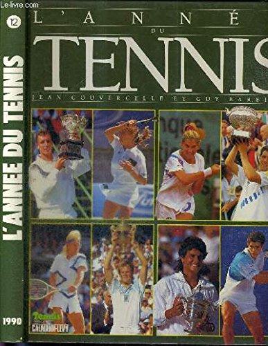 L'annee du tennis 1990.