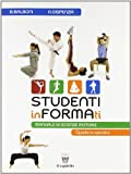 Studenti informati. Materiali per il docente. Per le Scuole superiori