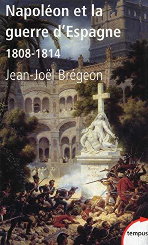 Napoléon et la guerre d'Espagne par Jean-Joël BREGEON