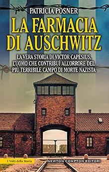 La farmacia di Auschwitz di [Posner, Patricia]