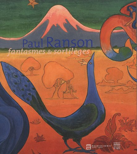 Paul Ranson : Fantasmes & sortilges
