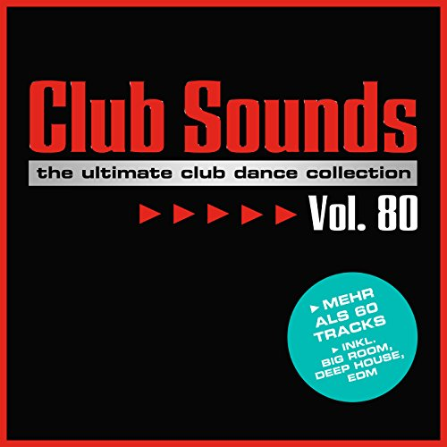 VA - Club Sounds The Ultimate Club Dance Collection Vol. 80 - 3CD - FLAC - 2017 - VOLDiES Download
