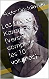 Les Frères Karamazov (Version complète les 10 volumes) - Format Kindle - 1,94 €
