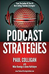 Podcast Strategies: How To Podcast - 21 Questions Answered