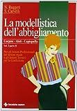 La modellistica dell'abbigliamento. Per gli Ist. Professionali: 2\2