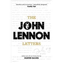 The John Lennon Letters: Edited and with an Introduction by Hunter Davies (English Edition)