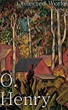 O. Henry: Collected Works (+200 Stories) (English Edition)