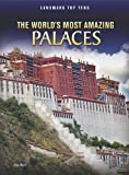 The World's Most Amazing Palaces (Landmark Top Tens (Library)) by Ann Weil (2011-07-06)
