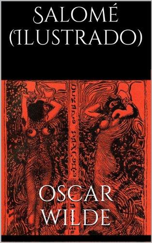 Salomé (Ilustrado) por Oscar Wilde