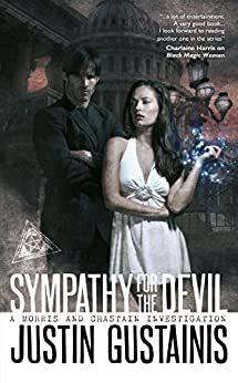 Sympathy for the Devil (A Morris and Chastain Investigation Book 3) by [Gustainis, Justin]