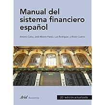 Manual de sistema financiero español (Ariel Economia Y Empresa)