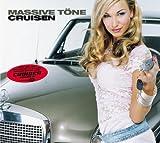 Cruisin by Massive Tone