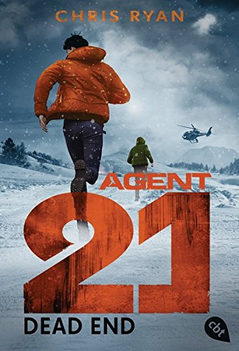 Agent 21 - Dead End (Die Agent 21-Reihe, Band 5) Band 21