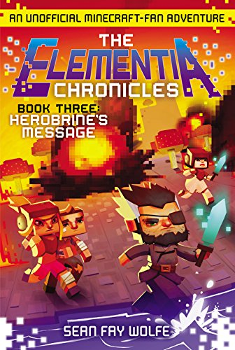 Elementia Chronicles 3. Herobrine's Message