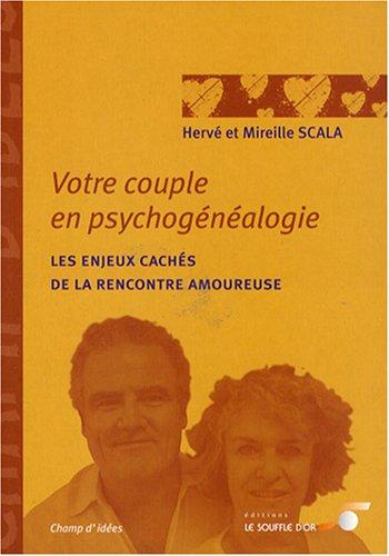 Votre couple en psychogénéalogie : Les enjeux cachés de la rencontre amoureuse