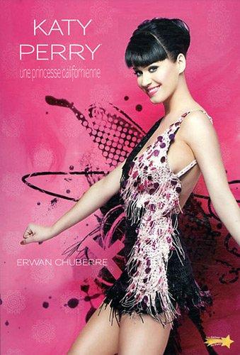 Katy Perry : Une princesse californienne