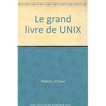 LE GRAND LIVRE DE UNIX
