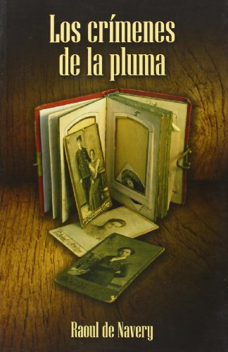 Crimenes de la pluma, los por Raoul De Navery