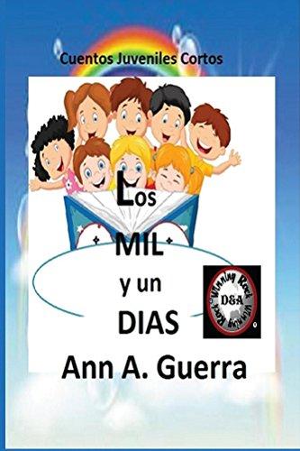 los-mil-y-un-dias-cuentos-juveniles-cortos-6-x-9-the-thousand-and-one-days-n-12-spanish-edition