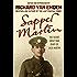 Sapper Martin: The Secret Great War Diary of Jack Martin