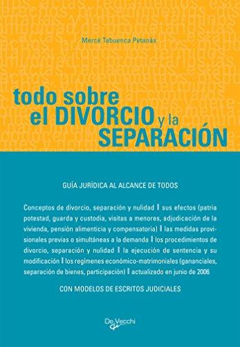 Todo sobre el divorcio y la separación por Mercè Tabuenca Petanàs